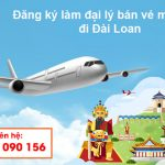 Đăng ký làm đại lý bán vé máy bay đi Đài Loan tại Việt Mỹ