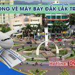 Phòng vé máy bay Đắk Lắk trực tuyến