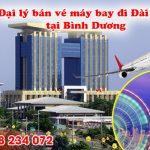 Đại lý bán vé đi Đài Bắc (TPE) Đài Loan tại Bình Dương