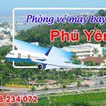 Phòng vé máy bay giá rẻ Phú Yên