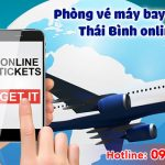 Phòng vé máy bay giá rẻ Thái Bình online