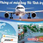 Phòng vé máy bay Hà Tĩnh trực tuyến giá rẻ