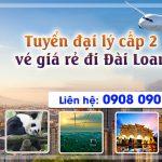 Tuyển đại lý cấp 2 vé giá rẻ đi Đài Loan