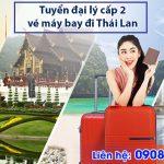 Tuyển đại lý cấp 2 vé máy bay đi Thái Lan