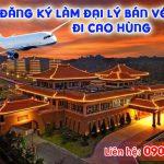 Đăng ký làm đại lý bán vé máy bay đi Cao Hùng (KHH) giá rẻ