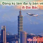 Đăng ký làm đại lý bán vé máy bay đi Đài Bắc (TPE) giá rẻ