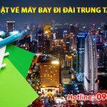 Đặt vé máy bay đi Đài Trung (RMQ) Đài Loan tại Vũng Tàu