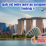 Giá vé máy bay đi Singapore tháng 1