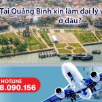 Tại Quảng Bình xin làm đại lý bán vé máy bay ở đâu?