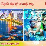 Tuyển đại lý bán vé máy bay đi Pattaya hãng Vietjet Air