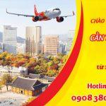 Vietjet Air mở đường bay mới Cần Thơ – Seoul