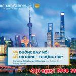 Vietnam Airlines mở đường bay Đà Nẵng – Thượng Hải