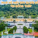 Đại lý bán vé đi Đài Bắc (TPE) Đài Loan tại Đồng Tháp