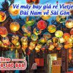 Săn vé giá rẻ Vietjet từ Đài Nam về Sài Gòn