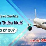 Tuyển đại lý vé máy bay tại Thừa Thiên Huế không ký quỹ