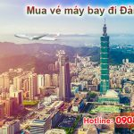 Đại lý bán vé đi Đài Bắc (TPE) Đài Loan tại Phú Yên