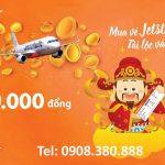 Mua vé Jetstar – Tài lộc vào nhà vé máy bay giá chỉ từ 39.000 đồng