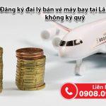 Đăng ký đại lý bán vé máy bay tại Lâm Đồng không ký quỹ