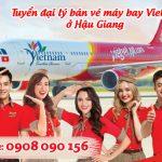 Việt Mỹ tuyển đại lý bán vé máy bay Vietjet ở Hậu Giang