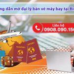 Hướng dẫn mở đại lý bán vé máy bay tại Bình Phước