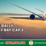 Tuyển đại lý cấp 2 vé máy bay tại Lạng Sơn không cần vốn