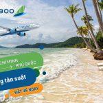 Bamboo Airways tăng tần suất đường bay TPHCM – Phú Quốc