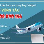 Tuyển đối tác bán vé máy bay Vietjet Air tại Vũng Tàu