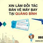 Xin làm đối tác bán vé máy bay tại Quảng Bình như thế nào