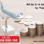 Mở đại lý vé máy bay cấp 2 tại Thừa Thiên Huế không cần vốn