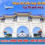 Tại Thanh Hóa mua vé máy bay đi Đài Loan ở đâu ?