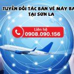 Tuyển cộng tác bán vé máy bay tại Sơn La