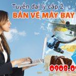 Tuyển đại lý cấp 2 bán vé máy bay tại Gia Lai miễn phí