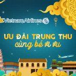 Vietnam Airlines ưu đãi Trung thu