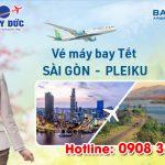Vé Tết Sài Gòn Pleiku hãng Bamboo Airways bao nhiêu tiền ?