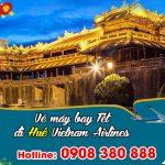 Vietnam Airlines vé Tết đi Huế bao nhiêu tiền ?
