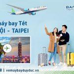 Vé Tết Hà Nội Đài Bắc hãng Bamboo Airways bao nhiêu tiền ?