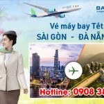 Vé Tết Sài Gòn Đà Nẵng hãng Bamboo Airways bao nhiêu tiền ?