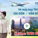 Vé Tết Sài Gòn Vân Đồn hãng Bamboo Airways bao nhiêu tiền ?