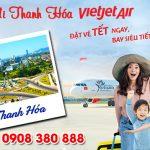 Vé Tết Vietjet Air đi Thanh Hóa bao nhiêu tiền ?