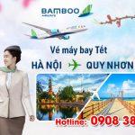 Vé Tết Hà Nội Quy Nhơn hãng Bamboo Airways bao nhiêu tiền ?