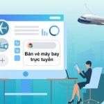 Chia sẻ kinh nghiệm bán vé máy bay trực tuyến