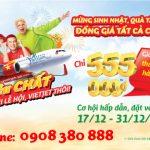 Mừng sinh nhật – Đồng giá 555,000 VND trên toàn mạng bay Vietjet