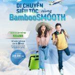 BambooSMOOTH – Dịch vụ làm thủ tục nhanh, di chuyển siêu tốc cùng Bamboo Airways