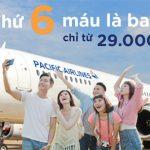 Thứ 6 máu là bay – Pacific Airlines