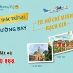 Vietnam Airlines và VASCO khai thác trở lại đường bay TPHCM – Rạch Giá