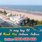 Vietnam Airlines vé tết đi Thanh Hóa bao nhiêu tiền ?