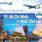 Bamboo Airways mở bán vé đường bay mới TP.HCM – Huế/ Chu Lai