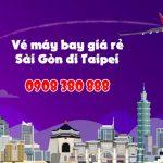 Vé máy bay giá rẻ từ Sài Gòn đi Taipei (TPE)