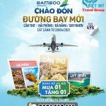 Chào 3 đường bay mới khởi hành từ Cần Thơ của Bamboo Airways