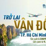 Bamboo Airways mở bán trở lại đường bay TP.HCM – Vân Đồn